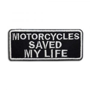 Motorcycles Saved My Life patch
