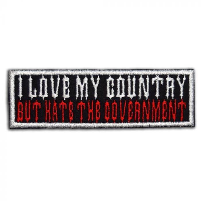 I love my country But hate the government patch