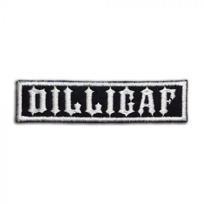 DILLIGAF patch