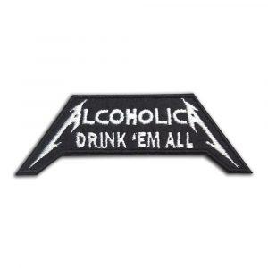 Alcoholica Drink 'em all patch
