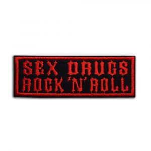 Sex Drugs Rock 'N' Roll patch