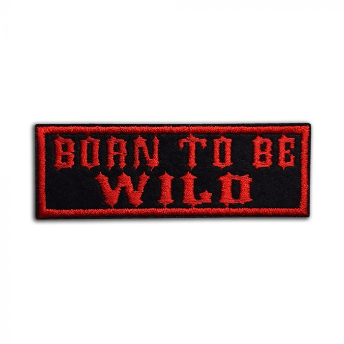 Born to be wild patch