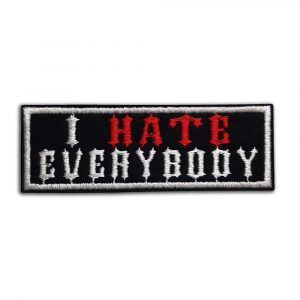 I hate everybody patch