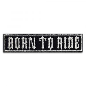 Born To Ride patch