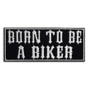 Born to be a biker patch