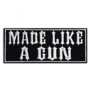 Made like a gun patch