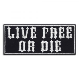 Live free or die patch